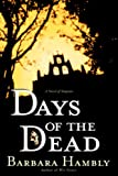 Days of the Dead by Barbara Hambly front cover