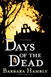 Days of the Dead (A Benjamin January Mystery Book 7)