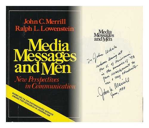 Media, messages, and men; new perspectives in communicati