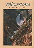 Yellowstone National Park: A Living Legacy