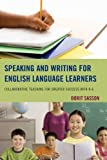 Speaking and Writing for English Language Learners, Dorit Sasson, 1475805950
