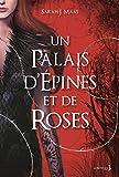 un palais d epines et de roses tome 1 de 3 a court of thorns and roses french edition