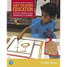 Foundations and Best Practices in Early Childhood Education, with Enhanced Pearson eText--Access Card Package (4th Edition)