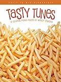 Tasty Tunes, , 148035385X