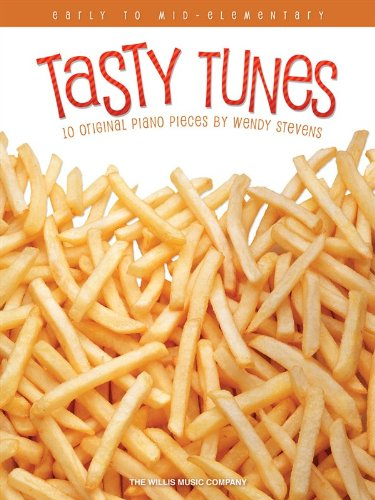 Tasty Tunes - 10 Original Piano Solos (Early To Mid-Elementary)