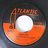 The Manhattan Transfer 45 RPM Operator / Tuxedo Junction