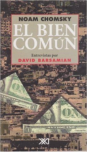 El bien comun (Spanish Edition): Noam Chomsky: 9789682323140