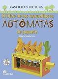 img - for El libro de los Maravillosos automatas de juguete (Spanish Edition) by Gilberto Rendon (2006-09-02) book / textbook / text book