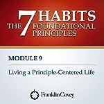 Living a Principle-Centered Life    FranklinCovey