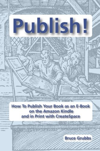 Publish E Book Amazon Kindle CreateSpace product image