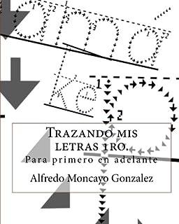 Trazando mis letras 1ro. (Spanish Edition)
