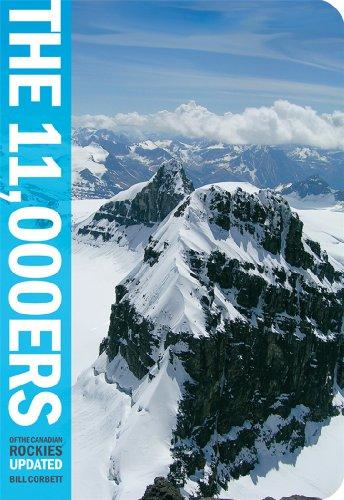 11,000ers of the Canadian Rockies [Idioma Inglés] por Bill Corbett