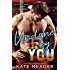 Undone By You (The Chicago Rebels Series Book 3)