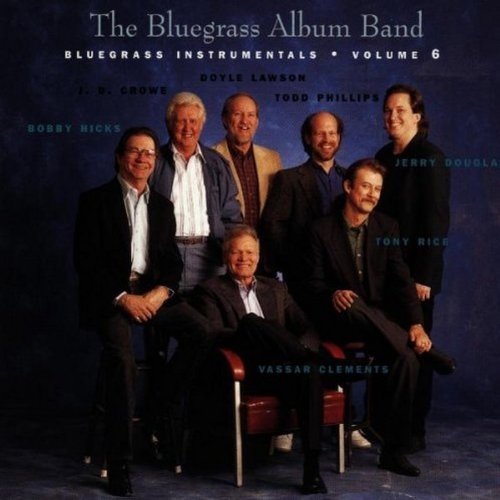 (The Bluegrass Album Vol. 6: Bluegrass Instrumentals)