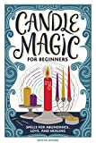 Candle Magic for Beginners: Spells for