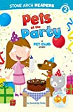Download Pets at the Party (Pet Club) in PDF ePUB Free Online