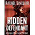 Hidden Defendant - A Harper Ross Legal Thriller