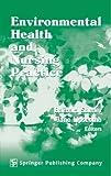 Environmental Health and Nursing Practice
