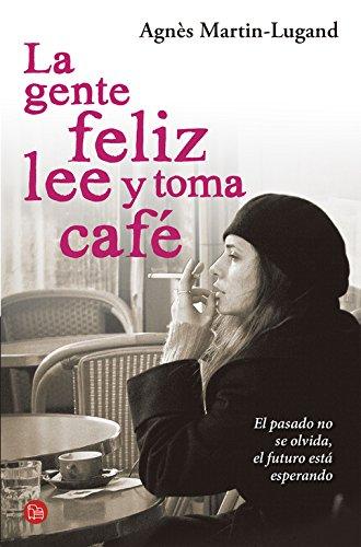 Read Online La gente feliz lee y toma cafe (Spanish Edition) pdf