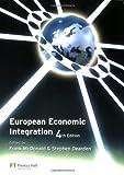 European Economic Integration, Stephen Dearden, 0273679082