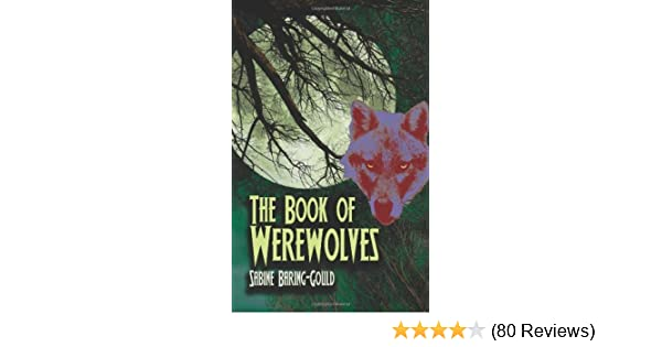 The book of werewolves the classic study of lycanthropy dover the book of werewolves the classic study of lycanthropy dover occult kindle edition by s baring gould politics social sciences kindle ebooks fandeluxe Images