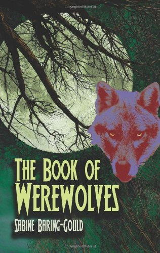 The book of werewolves the classic study of lycanthropy dover the book of werewolves the classic study of lycanthropy dover occult by fandeluxe Images