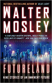 Futureland by Walter Mosley (2002-11-01)