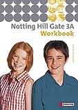 Notting Hill Gate - Ausgabe 2007: Workbook 3A