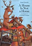img - for House Is Not a Home, A by C. Unzner (1999-09-01) book / textbook / text book