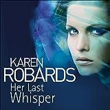 Her Last Whisper: Dr Charlotte Stone, Book 3