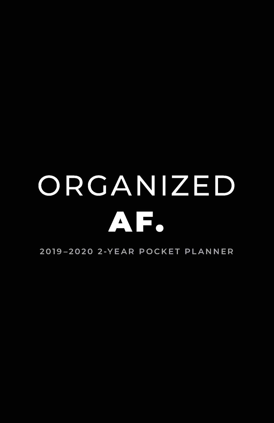2019-2020 2-Year Pocket Planner; Organized AF.: Pocket ...