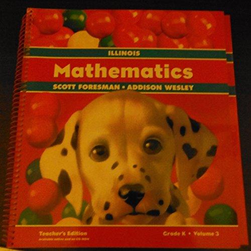 Scott Foresman, Addison Wesley ILLINOIS Mathematics Chapters 7-9; Teachers Edition (Grade K, Volume 3)