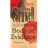 Body of Evidence: Scarpetta 2 (The Scarpetta Series)