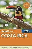 Fodor s Costa Rica 2016 (Full-color Travel Guide)