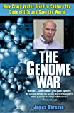 The Genome War, James Shreeve, 0345433742