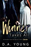 Winner Takes All: A Kismet Cove & Baxter Park Collaboration