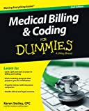 Your complete guide to a career in medical billing and coding, updated with the latest changes in the ICD-10 and PPS   This fully updated second edition of Medical Billing & Coding For Dummies provides readers with a complete overview of what ...
