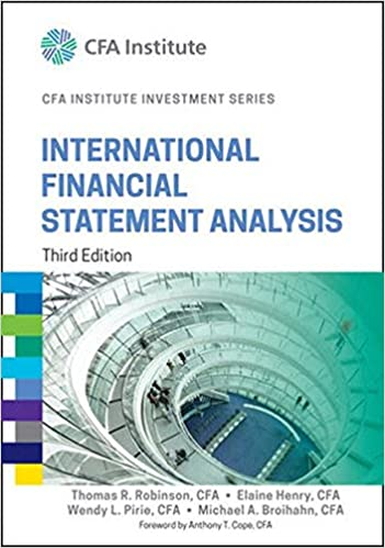 International Financial Statement Analysis Thomas R Robinson