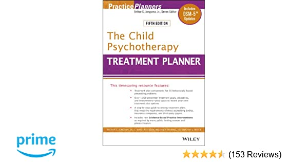 The Child Psychotherapy Treatment Planner Includes Dsm 5 Updates