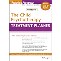 The Child Psychotherapy Treatment Planner: Includes DSM-5 Updates (PracticePlanners Book 294)