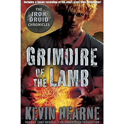 Grimoire of the Lamb: An Iron Druid Chronicles Novella