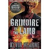 random house audio books - Grimoire of the Lamb: An Iron Druid Chronicles Novella