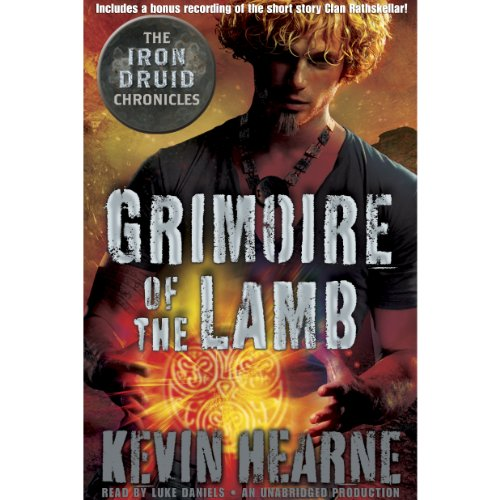 Grimoire of the Lamb: An Iron Druid Chronicles Novella Audiobook [Free Download by Trial] thumbnail