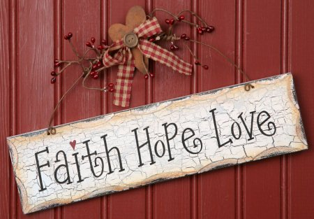 Faith, Hope and Love Wood Sign - Plaque Measures 11