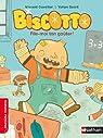 Biscotto : File-moi ton goûter ! par Sacré