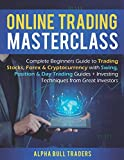 img - for Online Trading Masterclass: Complete Beginners Guide to Trading Stocks, Forex & Cryptocurrency with Swing, Position & Day Trading Guides + Investing Techniques from Great Investors book / textbook / text book