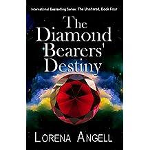 The Diamond Bearers' Destiny (The Unaltered Book 4)