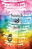 Scratch and Sniff, Peter Van De Kamp, 0982706758