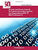 Security and Privacy Controls for Federal Information Systems and Organizations (NIST SP 800-53, Revision 4), nist, 1494983311