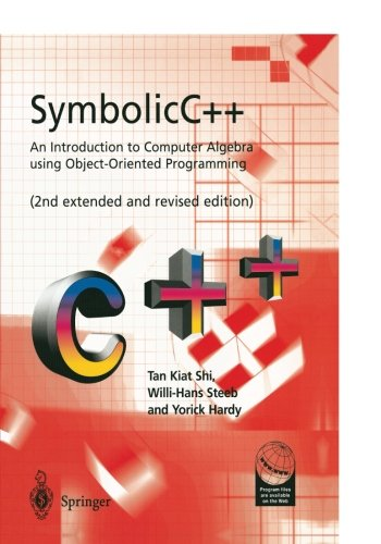 SymbolicC++:An Introduction to Computer Algebra using Object-Oriented Programming by Brand: Springer